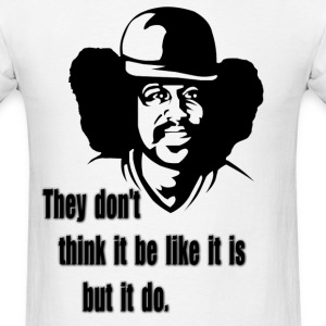 It Do T-shirt - Men's T-Shirt