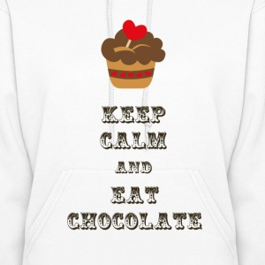 Keep Calm and Eat Chocolate - Women's Hoodie