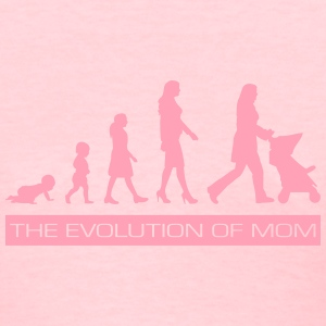 The Evolution of Mom Women's T-Shirts - Women's T-Shirt