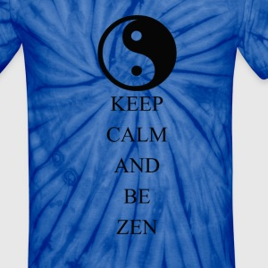 Keep Calm and Be Zen - Unisex Tie Dye T-Shirt