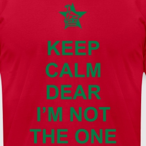 Keep Calm Dear I'm Not The One. Zimbabwe T-Shirts - Men's T-Shirt by American Apparel