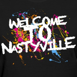 Welcome To Nastyville Women's T-Shirts - Women's T-Shirt