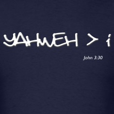 yahweh greater than i T-Shirts