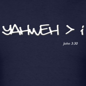 yahweh greater than i T-Shirts - Men's T-Shirt