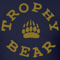 TROPHY BEAR T-Shirts