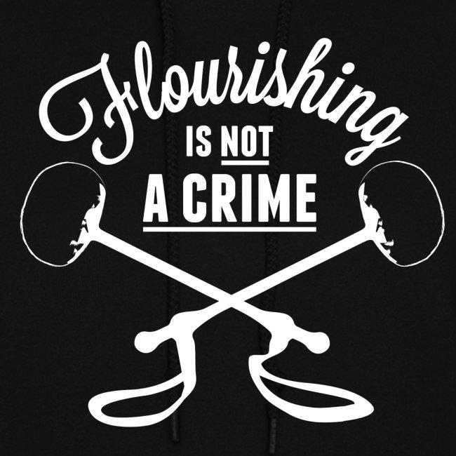 Flourishing is not a crime - Hoodie