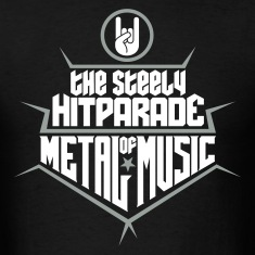 The steely Hitparade of Metal Music 2c T-Shirts