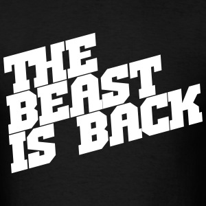 The Beast is Back - Men's T-Shirt