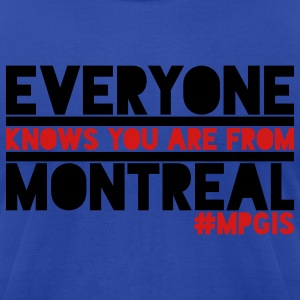 Most Popular Girls in School From Montreal T-Shirts - Men's T-Shirt by American Apparel
