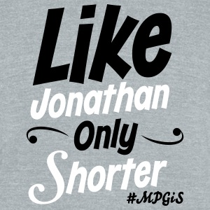 Most Popular Girls in School Like Jonathan T-Shirts - Unisex Tri-Blend T-Shirt by American Apparel