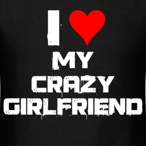 i heart my crazy girl friend - Men's T-Shirt