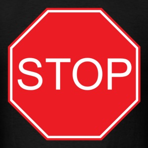 stop sign - Men's T-Shirt