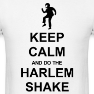 Design ~ Keep Calm - Harlem Shake (White)