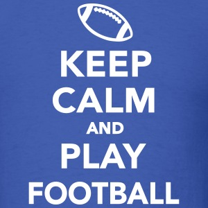Keep calm and play Football T-Shirts - Men's T-Shirt