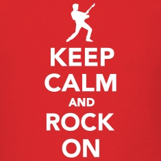 Keep calm and Rock on T-Shirts