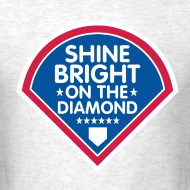 Design ~ Shine Bright On The Diamond Shirt