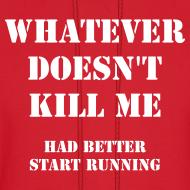 Design ~ Whatever doesn't kill me, had better start running