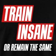 Design ~ Train insane or remain the same