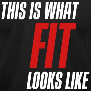 This is what fit looks like - Men's T-Shirt by American Apparel