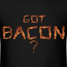 Got Bacon?