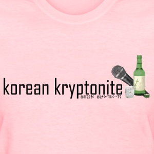 korean kryptonite Women's T-Shirts - Women's T-Shirt