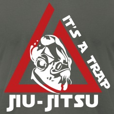 Jiu Jitsu It's a Trap T-Shirts