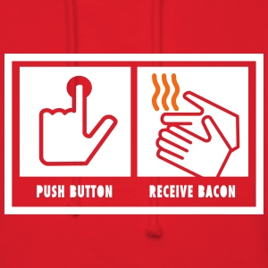Push Button. Receive Bacon. Hoodies - Women's Hoodie