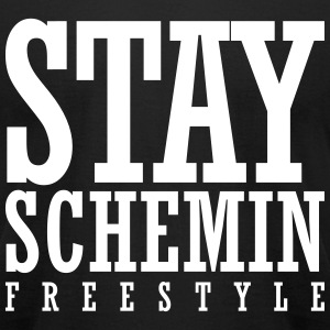 Stay Schemin Freestyle T-Shirts - Men's T-Shirt by American Apparel
