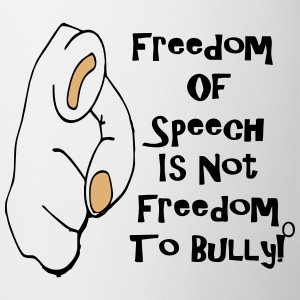freedom_to_speak_is_not_freedom_to_bully Bottles & Mugs - Coffee/Tea Mug