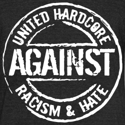 United hardcore against racism & hate