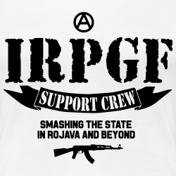 IRPGF - Smashing the statein rojava and beyond