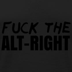 Fuck the alt-right
