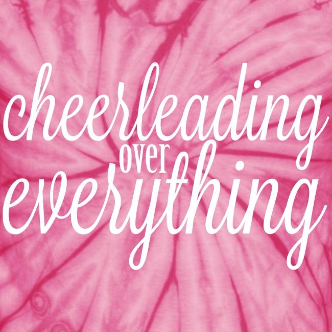 Cheerleading Over Everything Tie Dye T shirt
