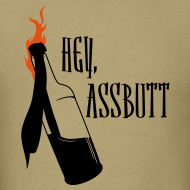 Design ~ Hey, Assbutt! - Men's