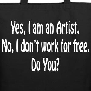 Yes I am an Artist...Black Tote/Shopping Bag - Eco-Friendly Cotton Tote