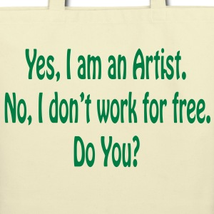Yes I am an Artist...Cream with Green Tote/Shoppin - Eco-Friendly Cotton Tote