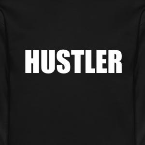 Long sleeve t Hustler