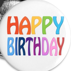 Happy Birthday - Happy Colourful Greeting 2 - Small Buttons