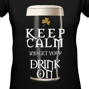 Keep Calm and Get Your Drink On Women's T-Shirts - Women's V-Neck T-Shirt