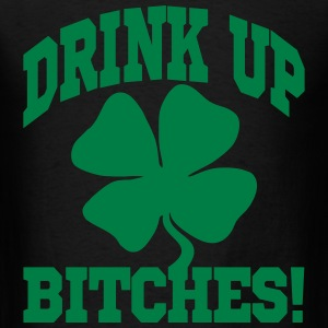 DRINK UP BITHES! T-Shirts - Men's T-Shirt