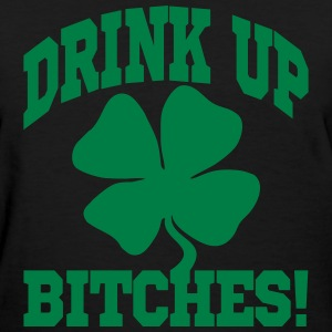 DRINK UP BITHES! Women's T-Shirts - Women's T-Shirt