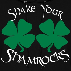 SHAKE YOUR SHAMROCKS Hoodies - Women's Hoodie