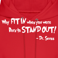 Design ~ Dr. Seuss Proverb Hoodie