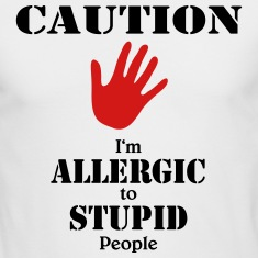 Caution, I'm allergic to stupid people Long Sleeve Shirts