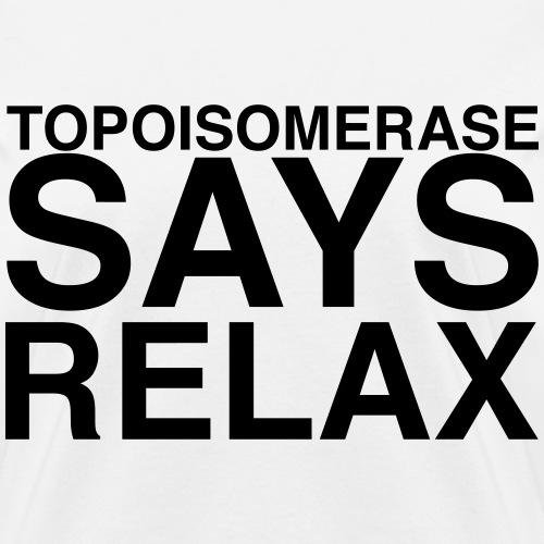 Topisomerase says relax