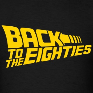 Back to the Eighties - Men's T-Shirt
