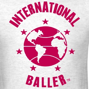 INTERNATIONAL BALLER T-Shirts - Men's T-Shirt