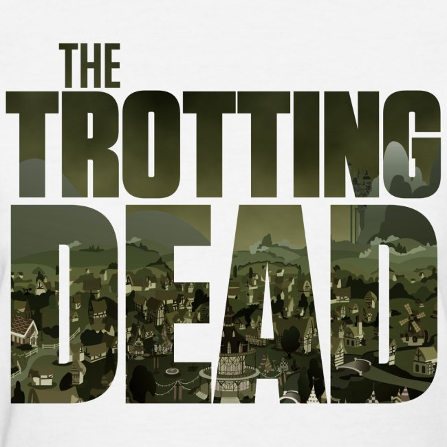 THE TROTTING DEAD