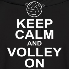 keep calm and volley on Hoodies