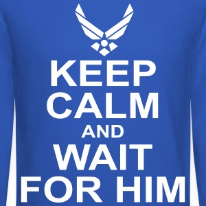 keep calm and wait for him airforce Long Sleeve Shirts - Crewneck Sweatshirt